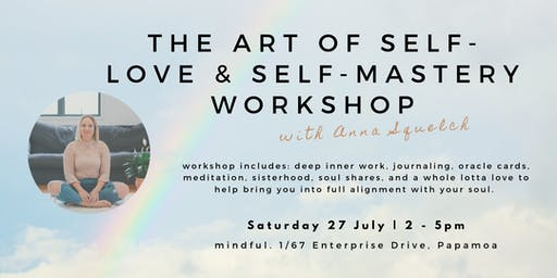 The Art of Self-Love & Self-Mastery Workshop
