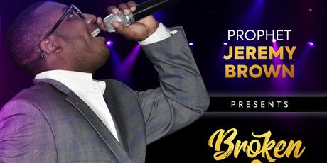 Broken to Worship with Prophet Jeremy Brown  tickets