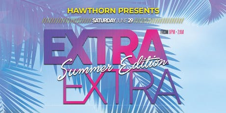 Extra Extra: Summer Edition tickets