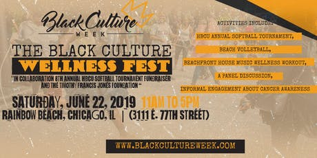 Black Culture Wellness Fest (a collabo w/HBCU Softball Tournament) tickets