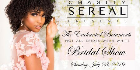 The Enchanted Botanicals (Not All Brides Wear White) Bridal Show tickets