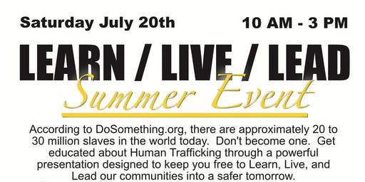 LEARN / LIVE / LEAD Summer Event