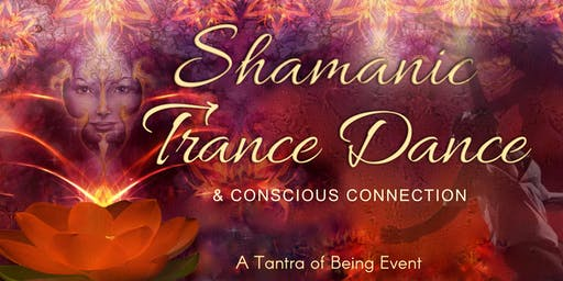 Tantra of Being - Shamanic Trance Dance