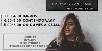 MARYKATE CAMPFIELD- Mini Workshop