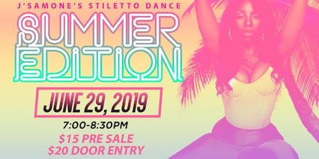 J'Samone's Stiletto Dance-Summer Edition tickets