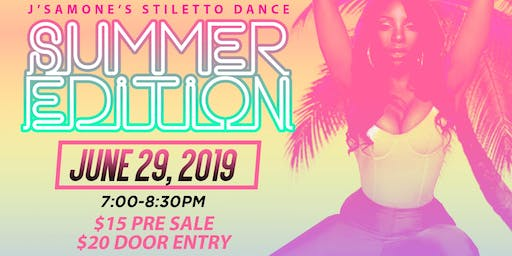 J'Samone's Stiletto Dance-Summer Edition