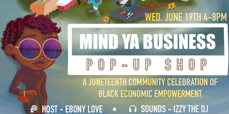 Mind Ya Business Pop Up Shop tickets