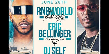 ERIC BELLINGER RNB VS THE WORLD YACHT PARTY + DJ SELF ABOARD HORNBLOWER INFINITY YACHT tickets
