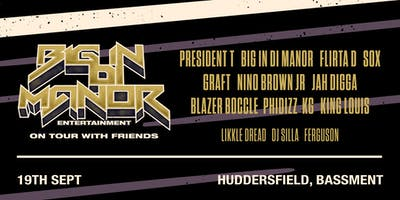 Big In Di Manor Tour - Huddersfield