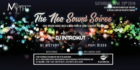 The Neo Sound Soiree at Myth Terrace | Saturday 06.29.19 tickets