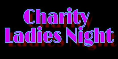 Charity Ladies Night tickets