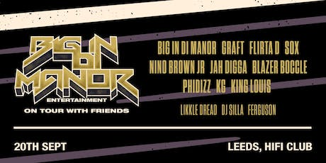 Big In Di Manor Tour - Leeds tickets