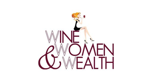 Wine, Women & Wealth