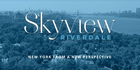 Skyview Broker Tour - Rides from Manhattan, Bronx, & Westchester to Skyview Riverdale!  tickets