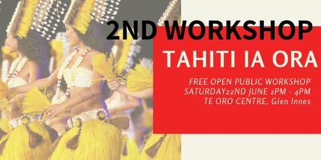 TAHITI IA ORA - 2ND WORKSHOP tickets