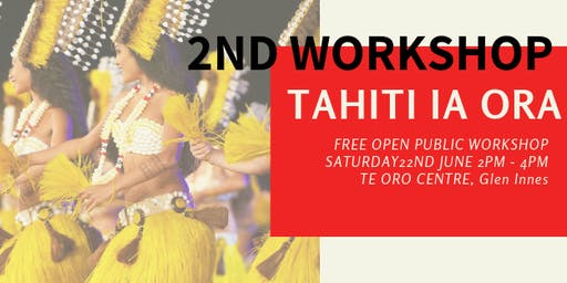 TAHITI IA ORA - 2ND WORKSHOP