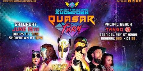 Super Awesome Showdown: Quasar Fury tickets