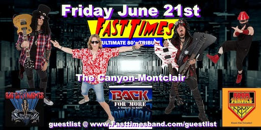 Fast Times at The Canyon Montclair with Ratt, Scorpions and Kiss Tributes
