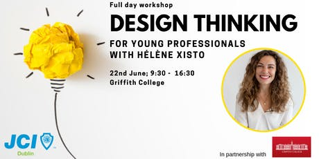 Design Thinking For Young Professionals with Hélène Xisto  tickets