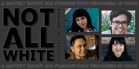 Not All White: POC Improv Showcase tickets