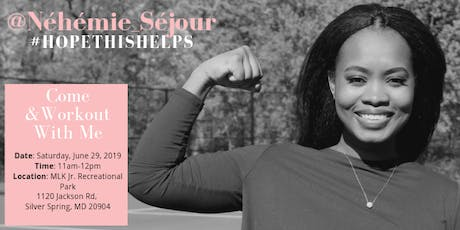 Come Workout with Nehemie Sejour tickets