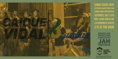 Samba Social with Caique Vidal and Batuque tickets