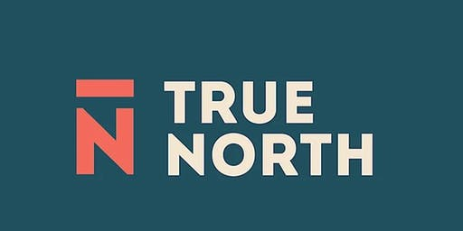 True North Innovation -  Monthly Community Event