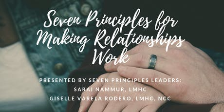 Workshop: The Seven Principles for Making Relationships Work tickets