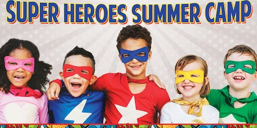 Super Heroes - Summer Camp
