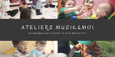 Atelier Musik&Moi billets