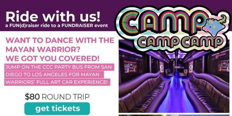CCC Party Bus: MAYAN WARRIOR tickets