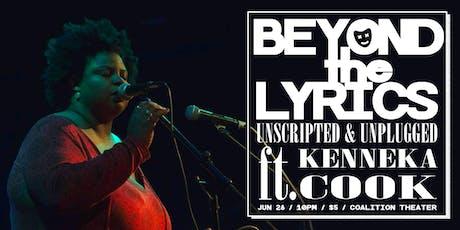 Beyond the Lyrics: Kenneka Cook tickets