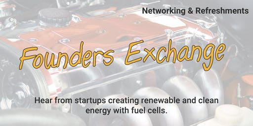 Founders Exchange: Fuel Cells