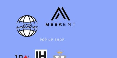 Meek's pop up shop