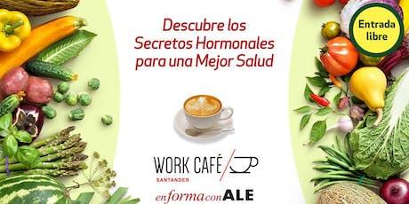 Charla y café | Descubre los secretos hormonales para una mejor salud entradas