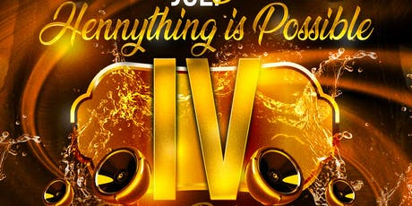 Hennything is Possible Party Reloaded lV tickets