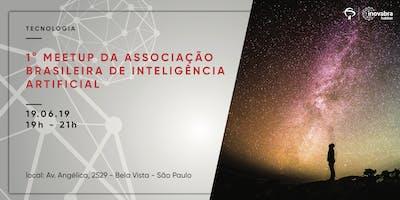 1° MeetUp da Associação Brasileira de Inteligência Artificial.