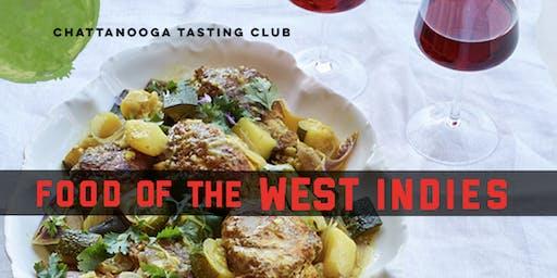 Food of the West Indies: Tasting Dinner