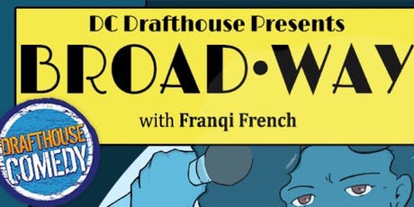 Broadway Show hosted by Franqi French tickets