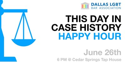This Day in Case History - Happy Hour!