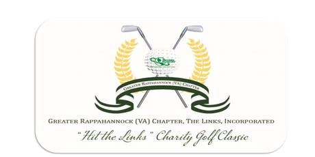 "Greater Rappahannock (VA) Chapter of The Links Incorporated ""Hit The Links"" Charity Golf Classic tickets"