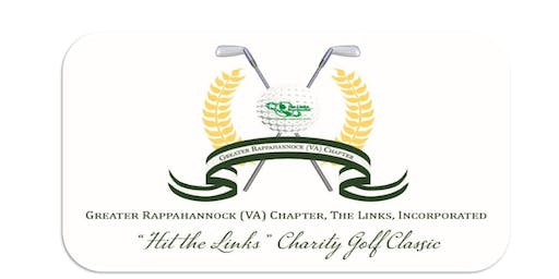"Greater Rappahannock (VA) Chapter of The Links Incorporated ""Hit The Links"" Charity Golf Classic"