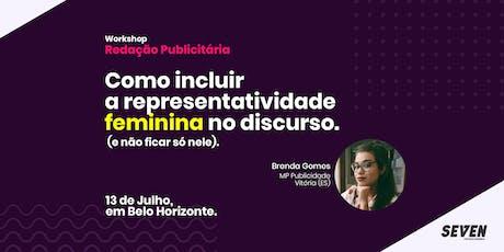 Workshop de Redação Publicitária - Como incluir a representatividade feminina no discurso. ingressos