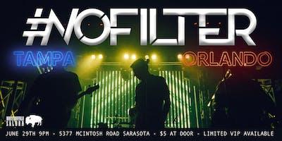 NoFilter Tampa with NoFilter Orlando VIP