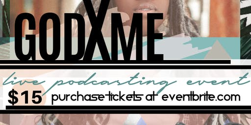 The Social Innovator Presents-GodxMe: Live Podcasting Event