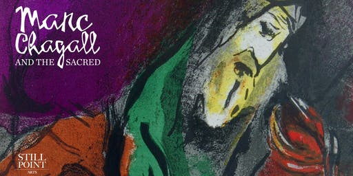 Marc Chagall and the Sacred: Vivian R. Jacobson Lecture Viewing