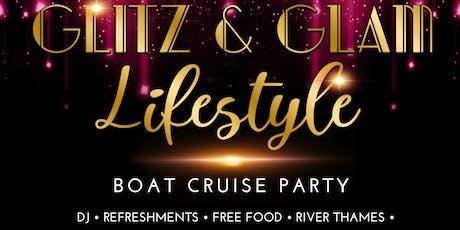 GLITZ&GLAM LIFESTYLE BOAT CRUISE PARTY tickets