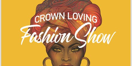 Crown Loving Fashion Show tickets