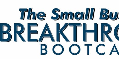 Small Business Breakthrough Bootcamp - LA tickets