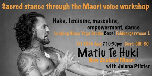 Basel Workshop - Sacred stance through the Maori voice